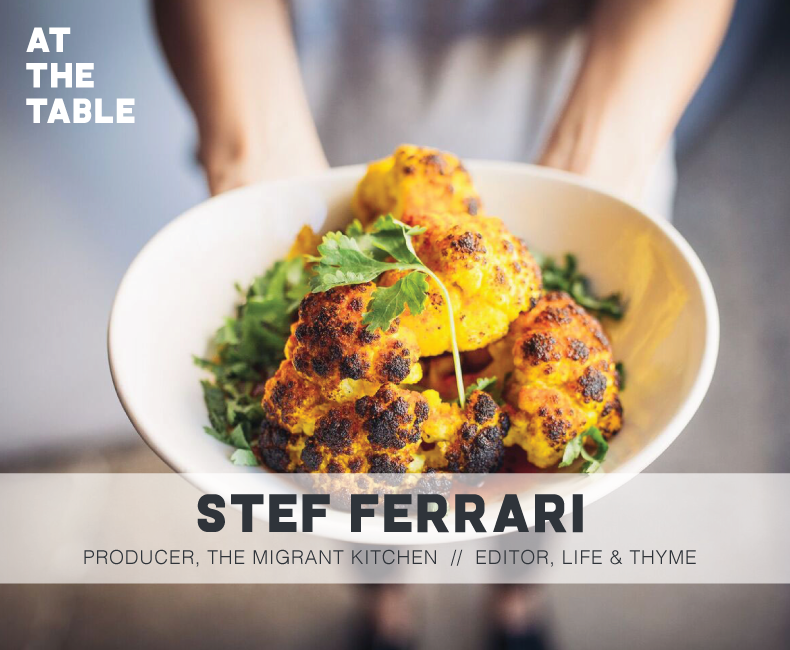 Stef Ferrari of Life & Thyme and The Migrant Kitchen