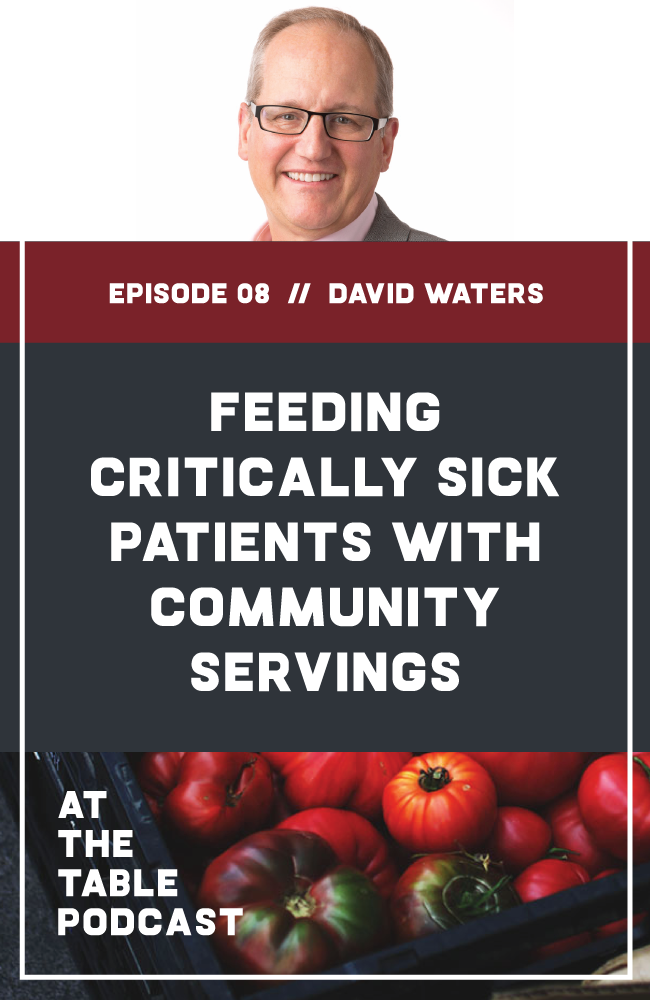 I talk to Community Servings CEO David Waters about using food as medicine, why good food is so important to critically ill patients, and what it takes to serve 675,000 medically-tailored meals each year. David Waters interview on At The Table Podcast.