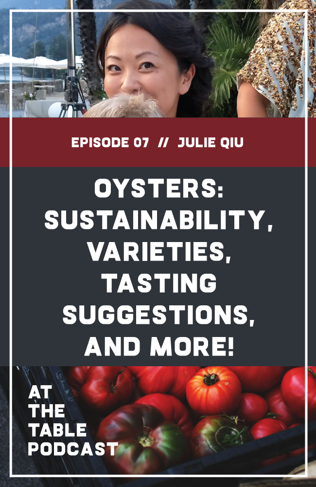 Julie Qiu of In A Half Shell on Oysters, Sustainability, Oyster Tasting, and more!