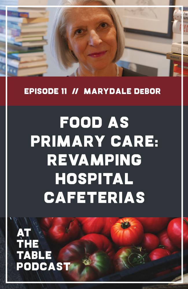 11: Food As Primary Care: Transforming Hospital Cafeterias with Marydale DeBor A hospital isn't generally the first place that comes to mind when we talk about sustainable, local, nutritious food. But Marydale DeBor and the Fresh Advantage team are bringing a new foodservice model to hospital and school cafeterias - one that prioritizes food as primary care and sees hospitals as having a vital role in building healthy communities. SHOWNOTES & RESOURCES: atthetablepodcast.com/11
