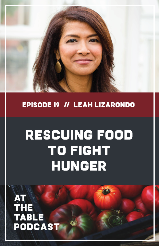 Leah Lizarondo of 412 Food Rescue on At The Table Podcast