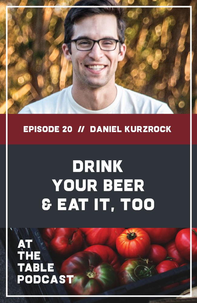 ReGrained Founder Daniel Kurzrock on At The Table Podcast | In this interview, I talk to Dan about his journey from home brewer to social entrepreneur, why ReGrained created environmentally-friendly packaging for their products, and how his company is helping us drink our beer and eat it too with their innovative approach to reducing food waste.