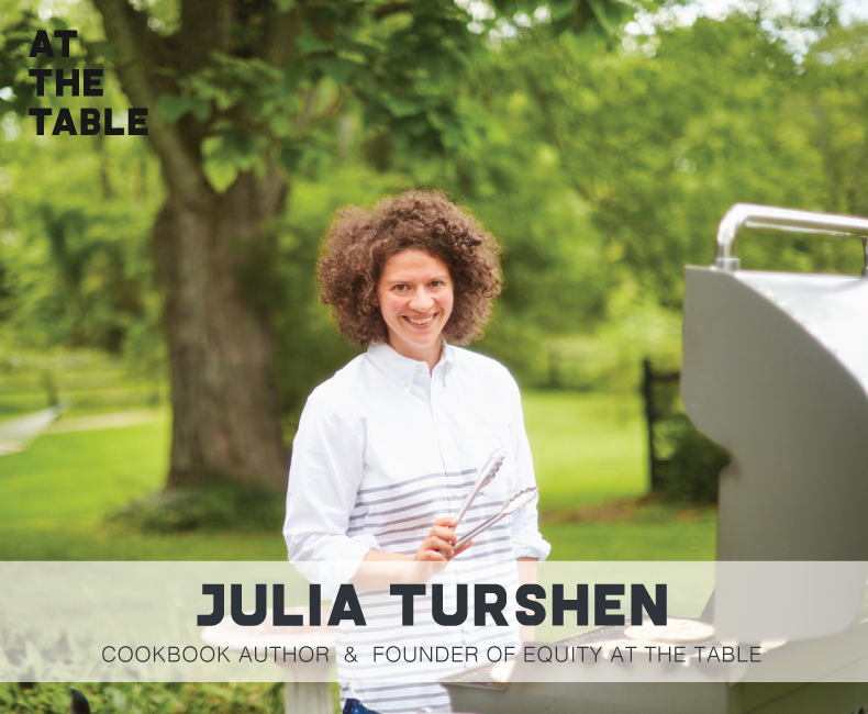 Julia Turshen of Feed The Resistance and Equity At The Table on At The Table Podcast