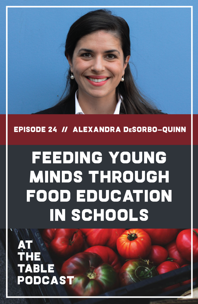 The Executive Director of Pilot Light in Chicago, Alexandra DeSorbo-Quinn joins us to talk about using hip hop to address public health problems, the key metrics Pilot Light uses to build better programming, and why it's so important to create a culture of food education in our schools. | At The Table Podcast